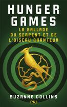 Couverture du livre « Hunger games ; la ballade du serpent et de l'oiseau chanteur » de Suzanne Collins aux éditions Pocket Jeunesse