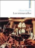 Couverture du livre « Les retrouvailles » de Olivier Maulin aux éditions Rocher