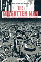 Couverture du livre « The forgotten man » de Rivoche Shlaes Amity aux éditions Steinkis