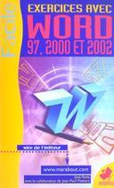 Couverture du livre « Exercices Avec Word 97 2000 Et 2002 » de Jean-Pierre Mesters aux éditions Marabout