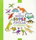Couverture du livre « Le dessin superfacile : les dinosaures » de Kasia Dudziuk aux éditions Vigot