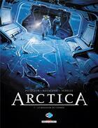 Couverture du livre « Arctica T.7 ; le messager du cosmos » de Bojan Kovacevic et Daniel Pecqueur et Pierre Schelle aux éditions Delcourt