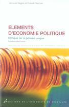 Couverture du livre « Elements D' Economie Politique. Critique De La Pensee 3eme Edition Revue » de Nagels/Plasman aux éditions Universite De Bruxelles