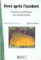Couverture du livre « Vivre Apres L'Accident » de J-L Simon aux éditions Chronique Sociale