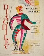 Couverture du livre « Les ballets russes de Diaghilev » de Jane Pritchard aux éditions Monelle Hayot