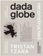 Couverture du livre « Dadaglobe reconstructed /anglais » de Collectif aux éditions Scheidegger