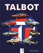 Couverture du livre « Talbot 1978-1987 » de Dominique Pagneux aux éditions Etai
