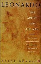 Couverture du livre « Leonardo the artist and the man » de Serge Bramly aux éditions Random House Us
