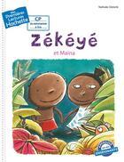 Couverture du livre « Mes premières lectures ; Zékéyé et Maïna » de Nathalie Dieterle aux éditions Hachette Enfants