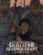 Couverture du livre « Dans les pas de guillaume le conquérant ; hastings, 1066 » de Emmanuel Cerisier aux éditions Ecole Des Loisirs