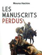 Couverture du livre « Les manuscrits perdus » de Mouna Hachim aux éditions Erick Bonnier