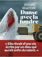 Couverture du livre « Danse avec la foudre » de Jeremy Bracone aux éditions L'iconoclaste