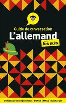 Couverture du livre « Guide de conversation allemand pour les nuls (4e édition) » de Paulina Christensen et Anne Fox aux éditions First