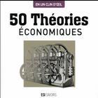 Couverture du livre « 50 théories économiques » de Marc Bousquet aux éditions Editions Esi