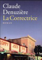 Couverture du livre « La correctrice » de Claude Denuziere aux éditions Fallois