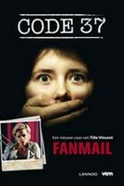 Couverture du livre « Code 37 - Fanmail » de Vincent Tille aux éditions Uitgeverij Lannoo