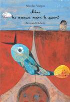 Couverture du livre « Méno, les oiseaux moins le quart » de Vargas Nicolas aux éditions Editions Lanskine