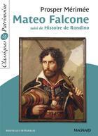 Couverture du livre « Mateo Falcone ; histoire de Rondino » de Prosper Merimee aux éditions Magnard