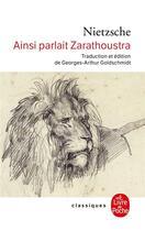 Couverture du livre « Ainsi Parlait Zarathoustra » de Nietzsche-F aux éditions Lgf