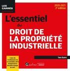 Couverture du livre « L'essentiel du droit de la propriété industrielle (édition 2020/2021) » de Yann Basire aux éditions Gualino