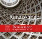 Couverture du livre « Renaissance en région Centre-Val de Loire ; inventaire photographique » de Collectif aux éditions Lieux Dits