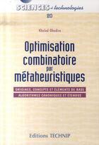 Couverture du livre « Optimisation combinatoire par métaheuristiques » de Khaled Ghedira aux éditions Technip