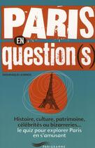 Couverture du livre « Paris en question-s- » de Dominique Lesbros aux éditions Parigramme