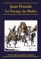 Couverture du livre « Le voyage de Hafez » de Jean Potocki aux éditions Ombres