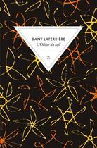 Couverture du livre « L'odeur du café » de Dany Laferriere aux éditions Zulma