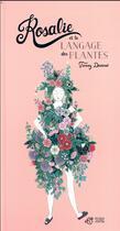 Couverture du livre « Rosalie et le langage des plantes » de Fanny Ducasse aux éditions Thierry Magnier