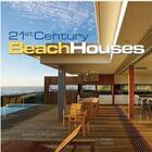 Couverture du livre « 21st century beach houses » de Andrew Hall aux éditions Images Publishing