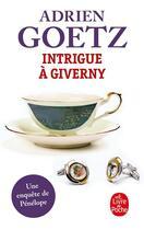 Couverture du livre « Intrigue à Giverny » de Adrien Goetz aux éditions Lgf