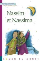 Couverture du livre « Nassim et Nassima » de Ingrid Thobois et Judith Gueyfier aux éditions Rue Du Monde