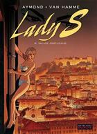 Couverture du livre « Lady S. t.6 ; salade portugaise » de Jean Van Hamme et Philippe Aymond aux éditions Dupuis