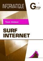 Couverture du livre « Surf internet (3e édition) » de Jean-Claude Monnot et Jean-Michel Chenet aux éditions Gep