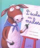 Couverture du livre « L'école des mules » de Rawlison aux éditions Les Deux Souris