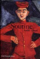 Couverture du livre « Soutine » de Xavier Girard aux éditions Andre Dimanche