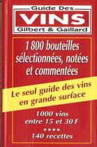 Couverture du livre « Guide des vins en grande surface 2000 » de Gaillard et Gilbert aux éditions Editions De Monza