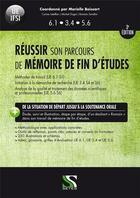 Couverture du livre « IFSI ; réussir son parcours de mémoire de fin d'études ; ue 6.1, 3.4, 5.6 (3e édition) » de Marielle Boissart aux éditions Setes