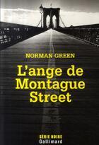 Couverture du livre « L'ange de Montague street » de Norman Green aux éditions Gallimard