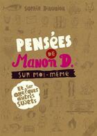 Couverture du livre « Pensées de Manon D. sur moi-même ; et quelques autres sujets » de Sophie Dieuaide aux éditions Casterman