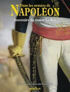 Couverture du livre « Dans les armées de Napoléon » de Claude Le Roy et Christophe Bourachot aux éditions Omnibus
