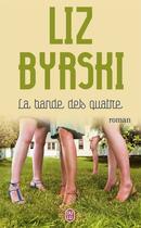 Couverture du livre « La bande des quatre » de Liz Byrski aux éditions J'ai Lu
