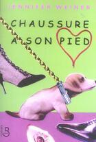 Couverture du livre « Chaussure a son pied » de Jennifer Weiner aux éditions Belfond