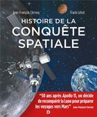 Couverture du livre « Histoire de la conquête spatiale (3e édition) » de Jean-Francois Clervoy et Frank Lehot aux éditions De Boeck Superieur