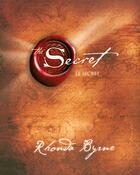 Couverture du livre « Le secret » de Rhonda Byrne aux éditions Un Monde Different
