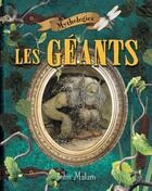 Couverture du livre « Les géants » de Malam John aux éditions Bayard Canada