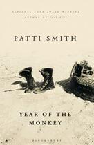 Couverture du livre « YEAR OF THE MONKEY » de Patti Smith aux éditions Bloomsbury