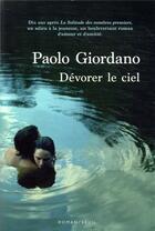 Couverture du livre « Dévorer le ciel » de Paolo Giordano aux éditions Seuil