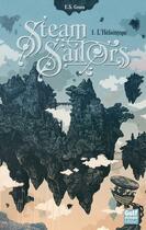 Couverture du livre « Steam sailors t.1 ; l'héliotrope » de E. S. Green aux éditions Gulf Stream